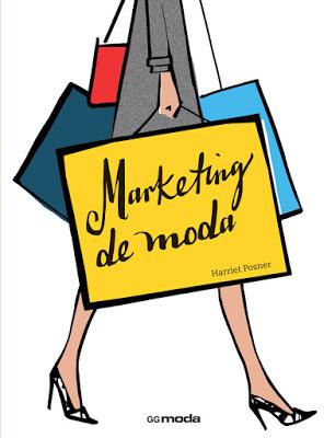 Marketingdemoda-HarrietPosner-EditoraGustavoGili